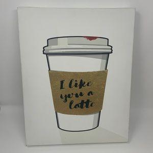 """I like you a latte"" wall decoration coffee cup"